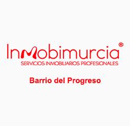INMOBIMURCIA BARRIO DEL PROGRESO